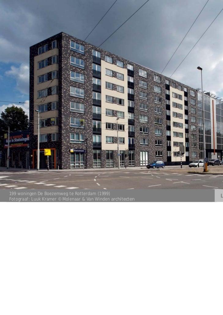 199 woningen De Boezemweg te Rotterdam (1999)                                                             LEONIE PASMANFot...