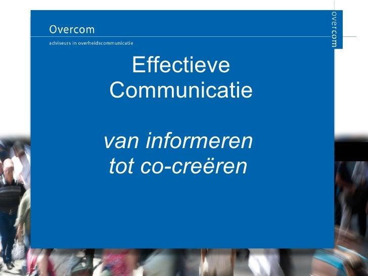 Effectieve Communicatie van informeren  tot co-creëren