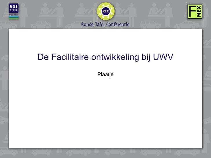 De Facilitaire ontwikkeling bij UWV Plaatje