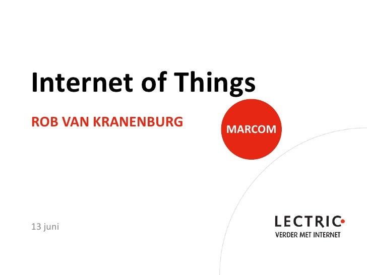 Internet of Things door Rob van Kranenburg @LECTRIC