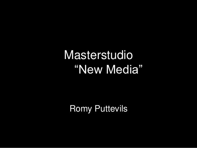 "Masterstudio ""New Media""Romy Puttevils"