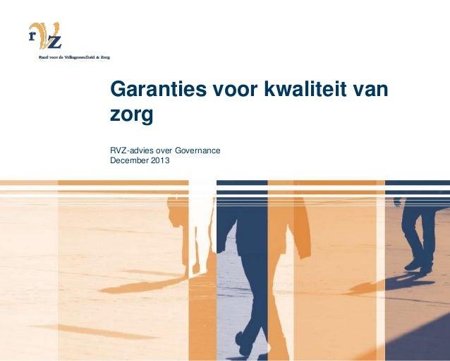 Garanties voor kwaliteit van zorg RVZ-advies over Governance December 2013