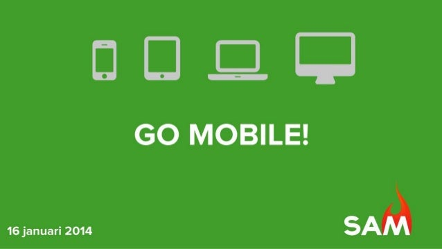 Go Mobile - State of the Art Marketing Event (SAM Event)
