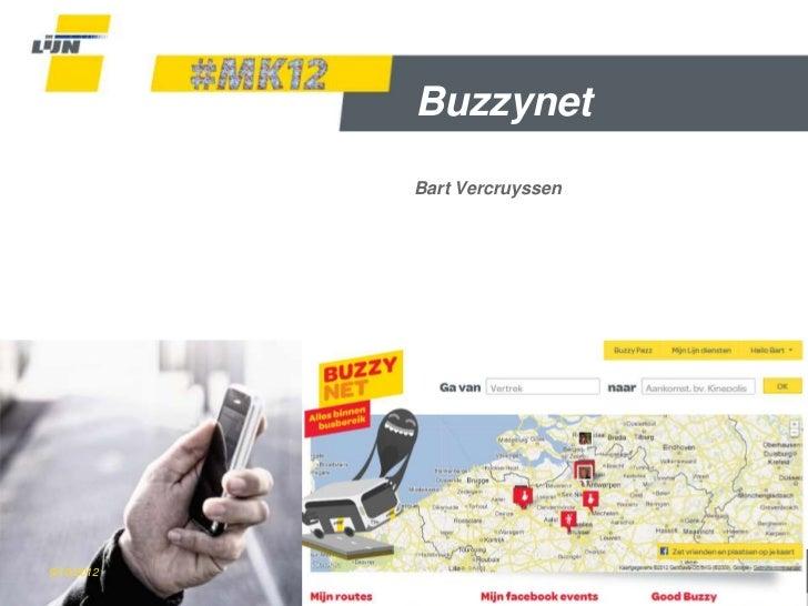 Buzzynet                   Bart Vercruyssen9/10/2012   #MK12 Buzzynet            Dia 1