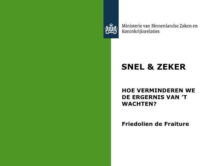 Presentatie Snel&Zeker 2april