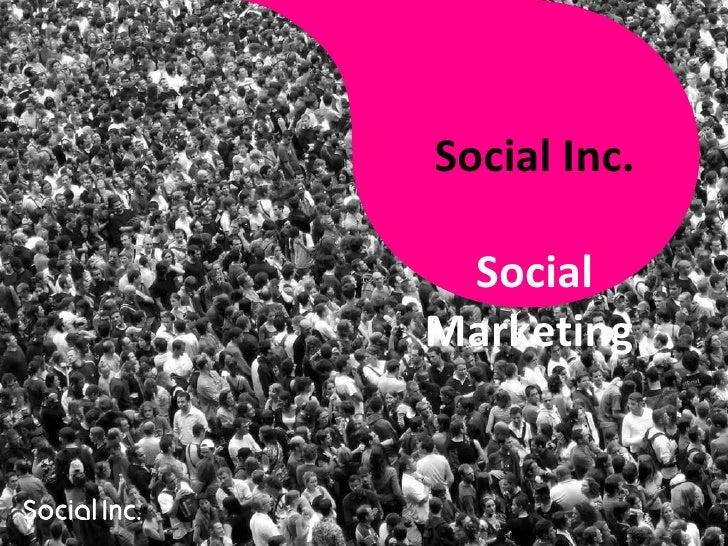 Social Inc. Social Marketing