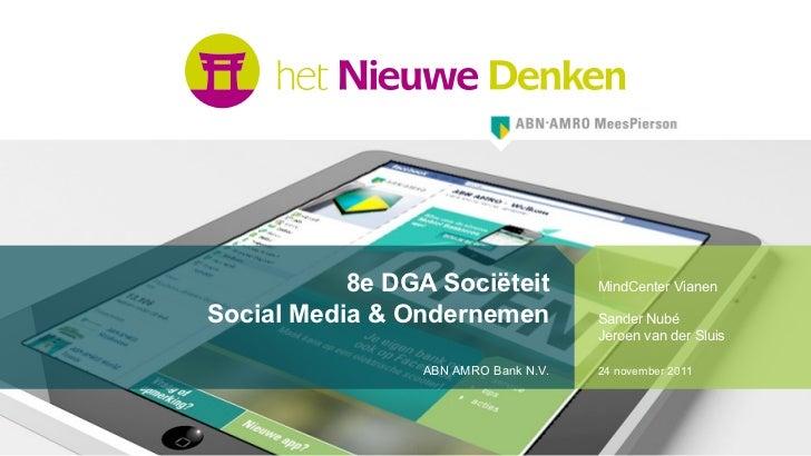 Nieuwe Media                   8e DGA Sociëteit        MindCenter Vianen        Social Media & Ondernemender Sluis Sander ...