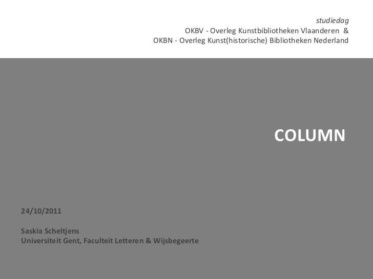 studiedag                                              OKBV - Overleg Kunstbibliotheken Vlaanderen &                      ...