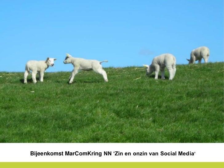 Bijeenkomst MarComKring NN 'Zin en onzin van Social Media'<br />