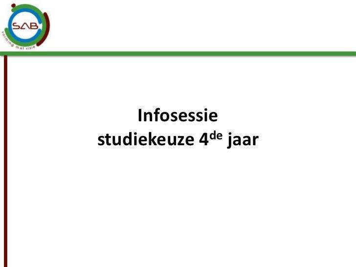 Infosessiestudiekeuze 4de jaar