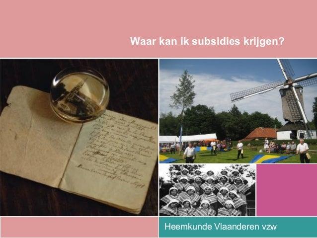 Aan de slag met archief en documentatie: Wetgeving en subsidieregeling