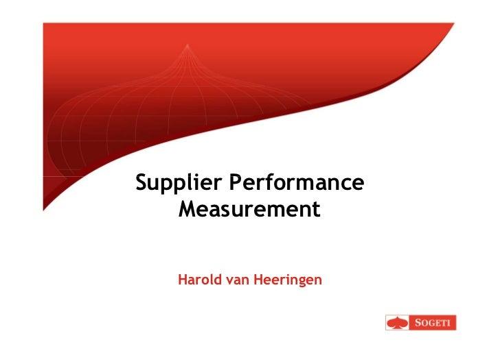 Supplier Performance   Measurement   Harold van Heeringen