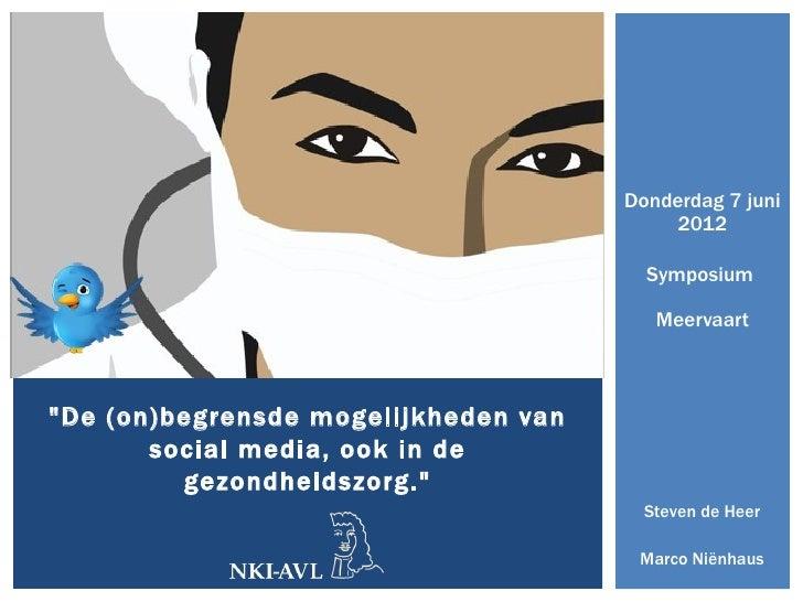 Donderdag 7 juni                                          2012                                        Symposium           ...