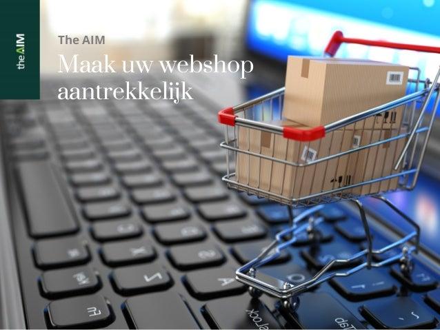 Maak uw webshop aantrekkelijker - seminarie door The Aim bij Comeos - mei 2014