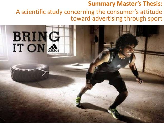 Summary Master's Thesis:A scientific study concerning the consumer's attitude                     toward advertising throu...