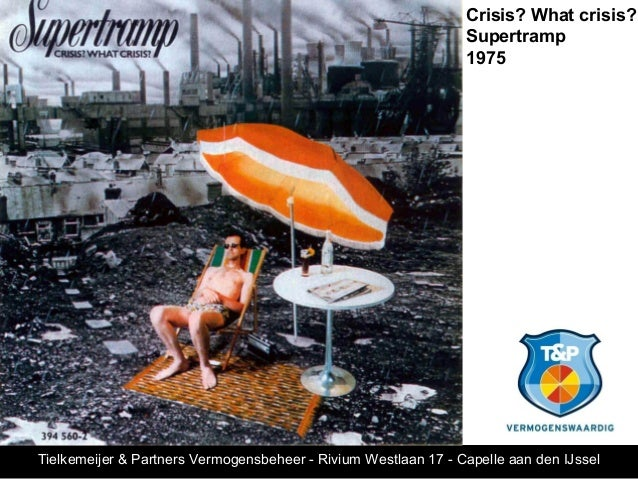 Crisis? What crisis?                                                                Supertramp                            ...