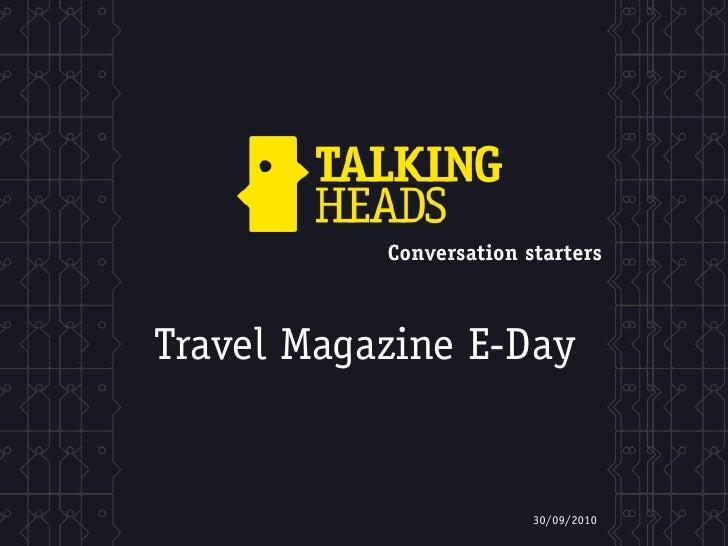 Conversation starters    Travel Magazine E-Day                            30/09/2010