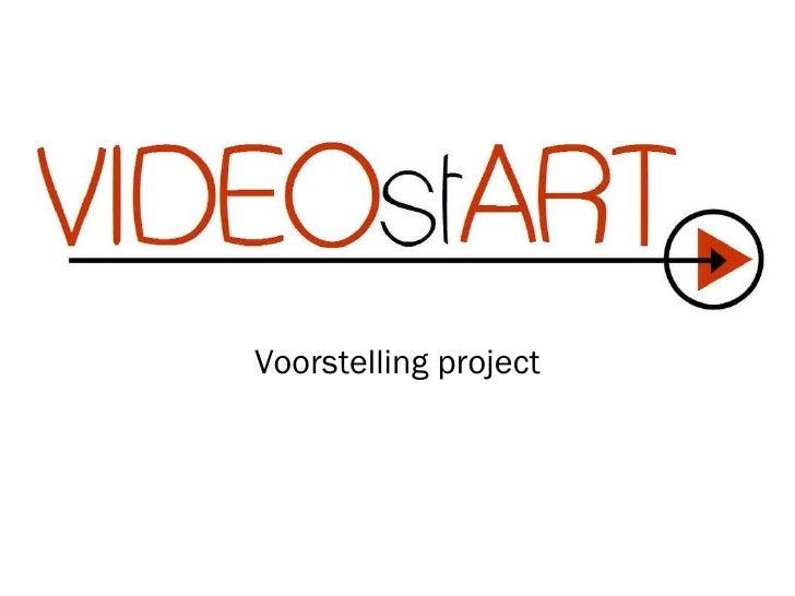 Presentatie VideoStart