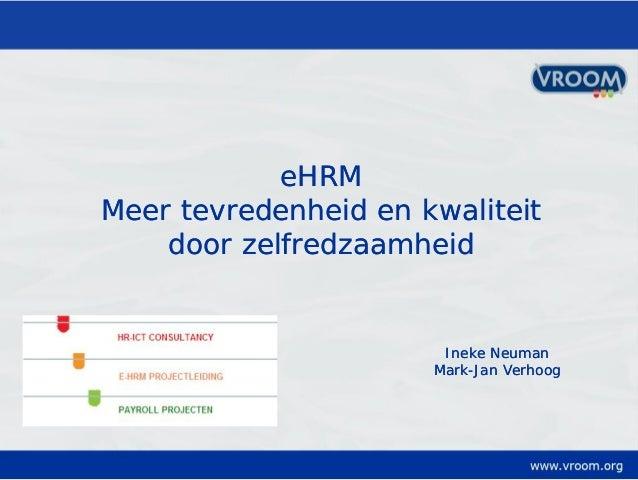 Meer tevredenheid en kwaliteit door zelfredzaamheid, Themasessie eHRM Best Practices