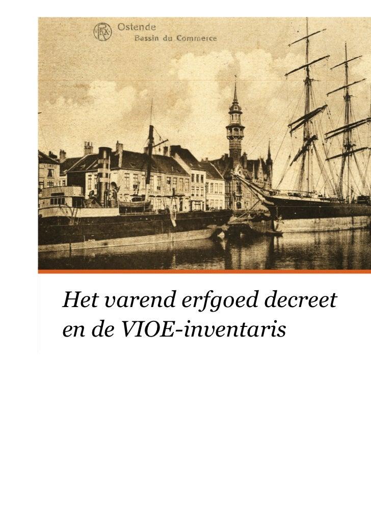 Het varend erfgoed decreet en de VIOE-inventaris - 26 maart 2011