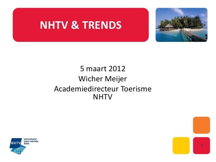 Presentatie NHTV 5 maart 2012 | BrabantIn Toerisme