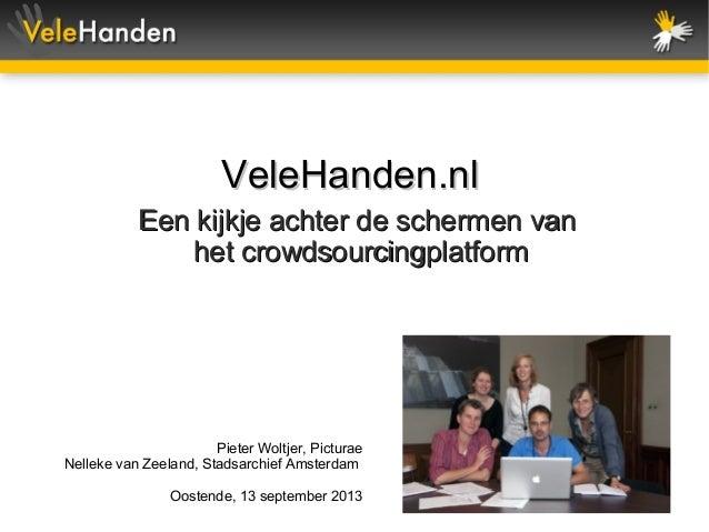 Velehanden.nl, een kijkje achter de schermen van het crowdsourcingplatform