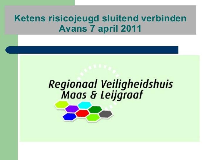 Ketens risicojeugd sluitend verbinden Avans 7 april 2011