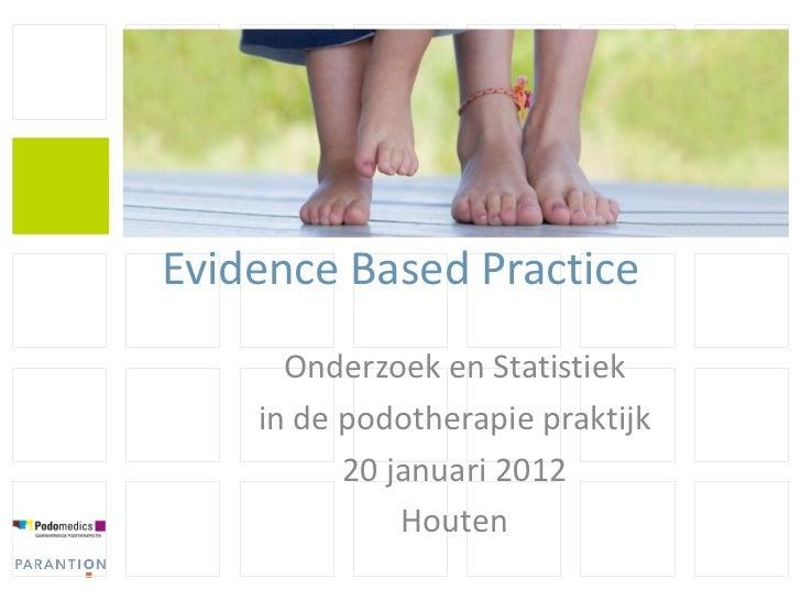 Presentatie workshop ebp podomedics 2012