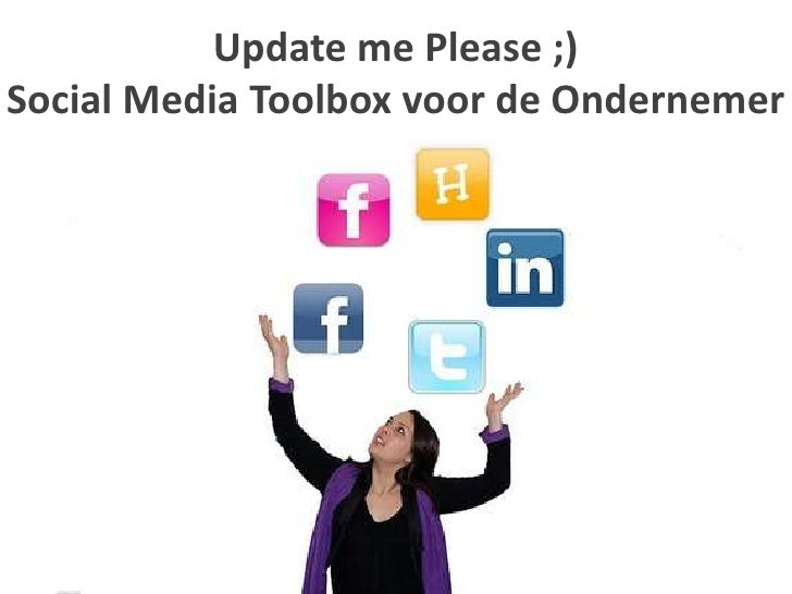 Update me Please ;)Social Media Toolbox voor de Ondernemer<br />