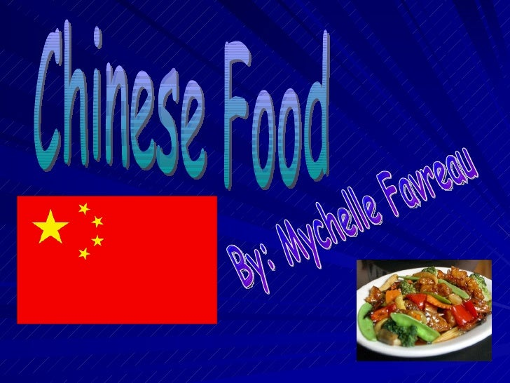Chinese Food by Mychelle Favreau