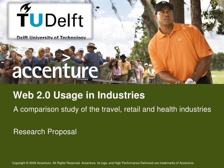 Web 2.0 Usage in Industries A comparison study of the travel, retail and health industries  Research Proposal   Copyright ...