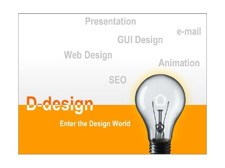 Enter the Design World