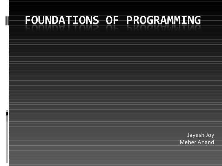 Foundations of Programming Part I