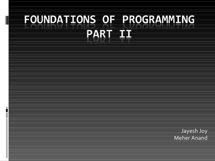 Foundations of Programming Part II
