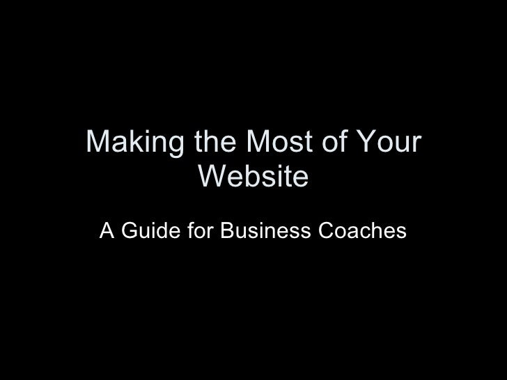 Making the Most of Your Website: A Guide for Business Coaches