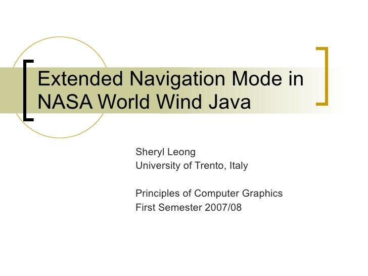 Extended Navigation Mode in NASA World Wind Java