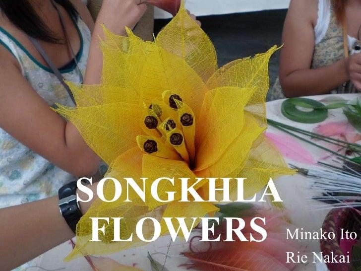 SONGKHLA FLOWERS Minako Ito Rie Nakai