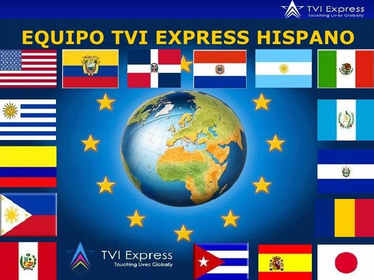 EQUIPO TVI EXPRESS HISPANO