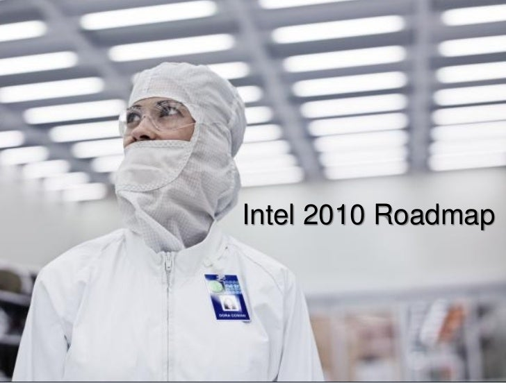 Intel Roadmap 2010