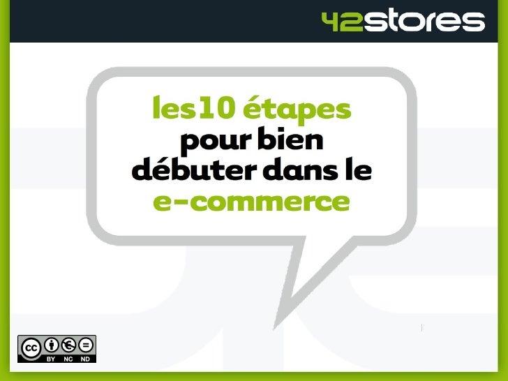 10 étapes pour bien se lancer dans le ecommerce