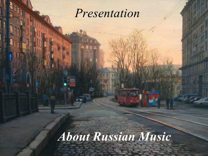 Presentation About Russian Music