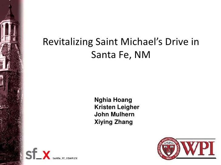 Revitalizing Saint Michael's Drive in             Santa Fe, NM               Nghia Hoang             Kristen Leigher      ...