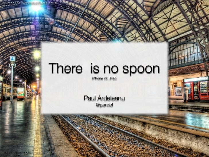 There is no spoon - iPhone vs. iPad