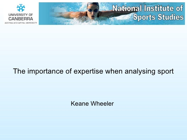Importance of expertise when analysing sport