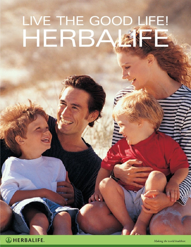 LIVE THE GOOD LIFE! HERBALIFE