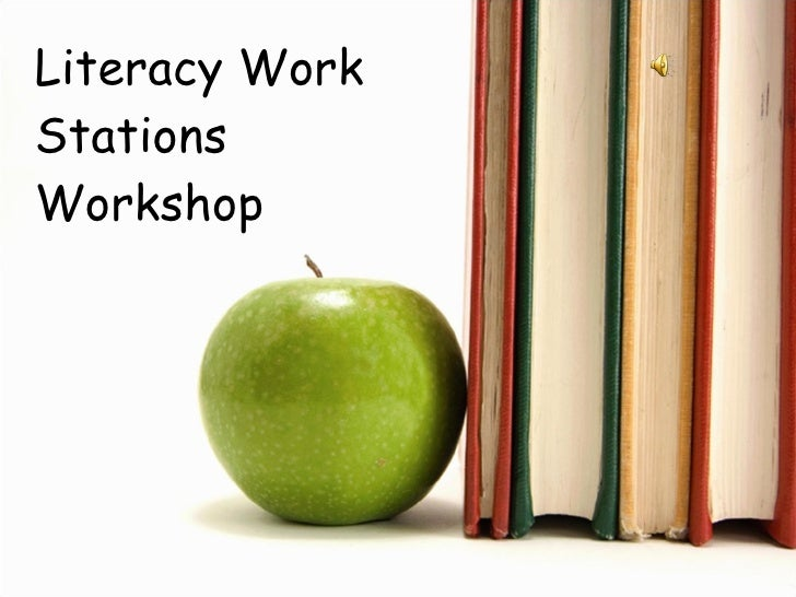 Literacy Work Stations Workshop