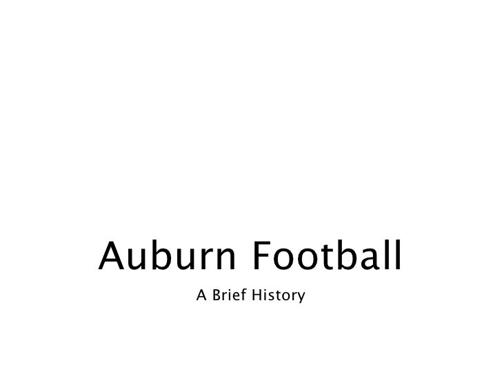Auburn Football     A Brief History