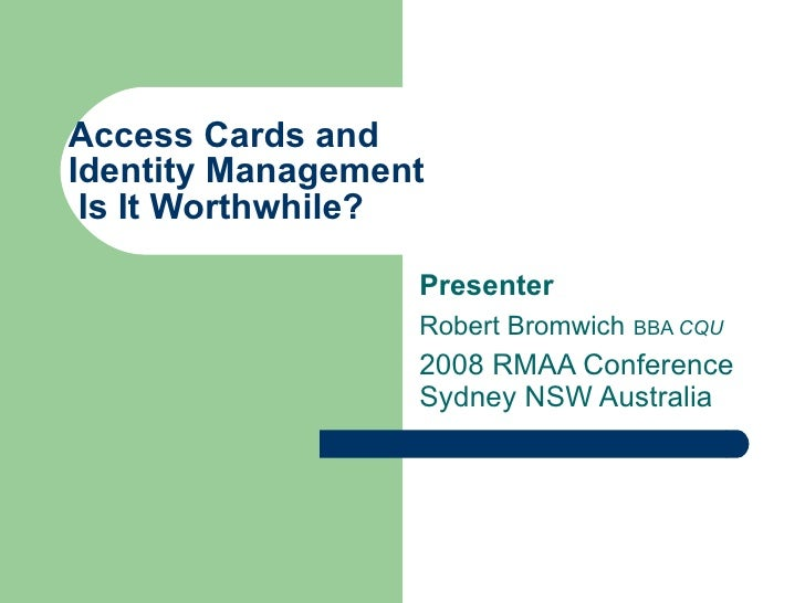 Access Cards and Identity Management - is it worthwhile?