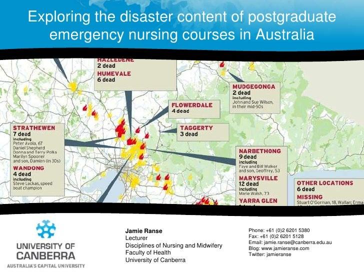 Exploring the disaster content of postgraduate emergency nursing courses in Australia<br />Jamie Ranse<br />LecturerDiscip...