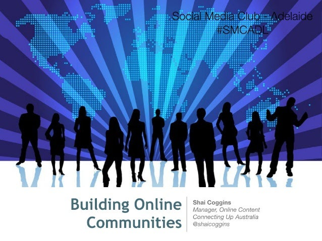 Building Online Communities: Inaugural SMCADL Event Talk